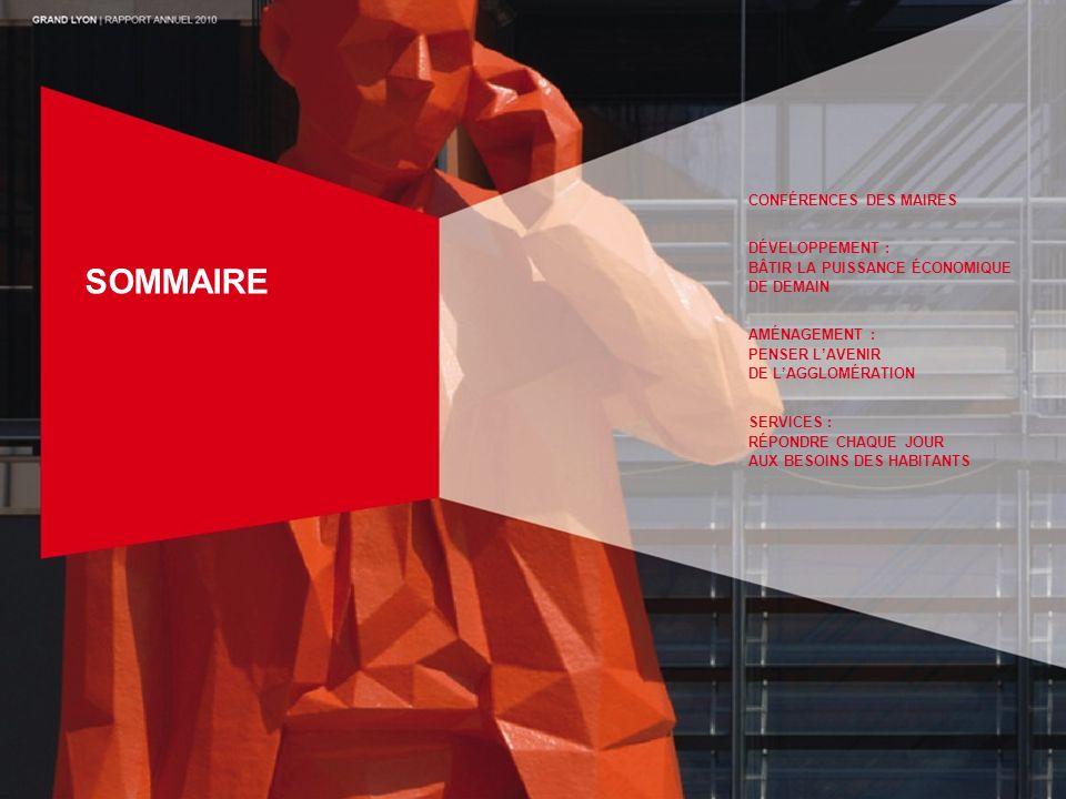 SOMMAIRE CONFÉRENCES DES MAIRES DÉVELOPPEMENT : BÂTIR LA PUISSANCE ÉCONOMIQUE DE DEMAIN AMÉNAGEMENT : PENSER LAVENIR DE LAGGLOMÉRATION SERVICES : RÉPO