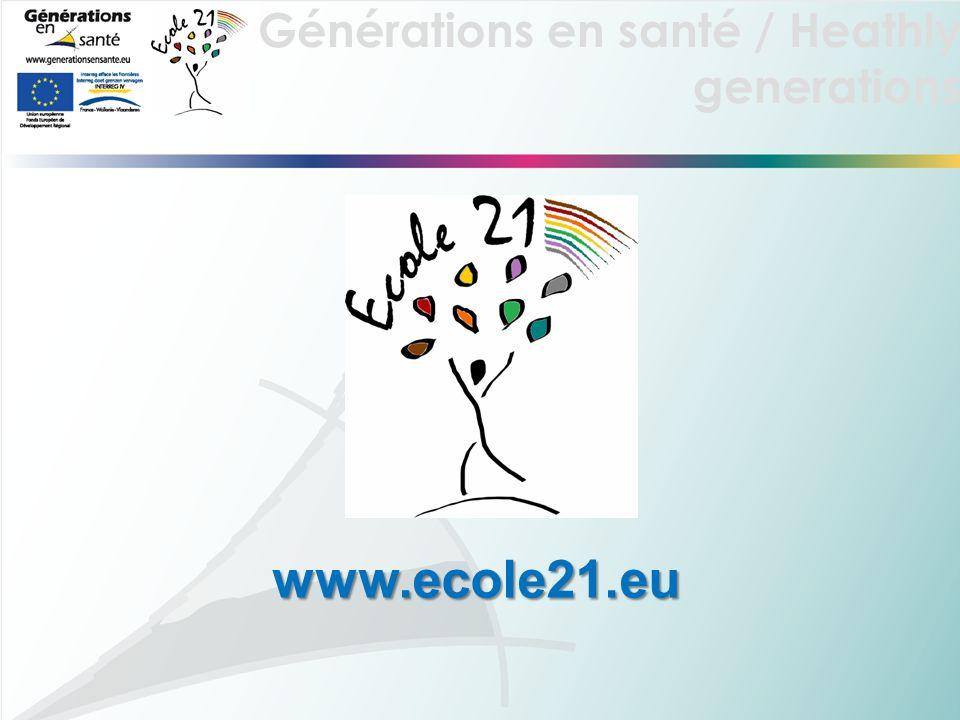 Générations en santé / Heathly generations www.ecole21.eu