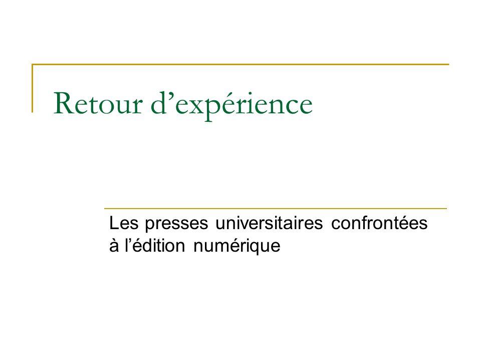 Lédition numérique aux Presses universitaires de Caen : contexte et enjeux C.