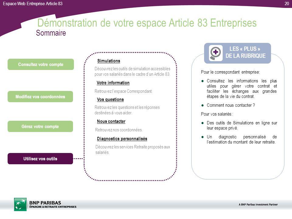 Espace Web Entreprise Article 8320 Pour le correspondant entreprise: Consultez les informations les plus utiles pour gérer votre contrat et faciliter