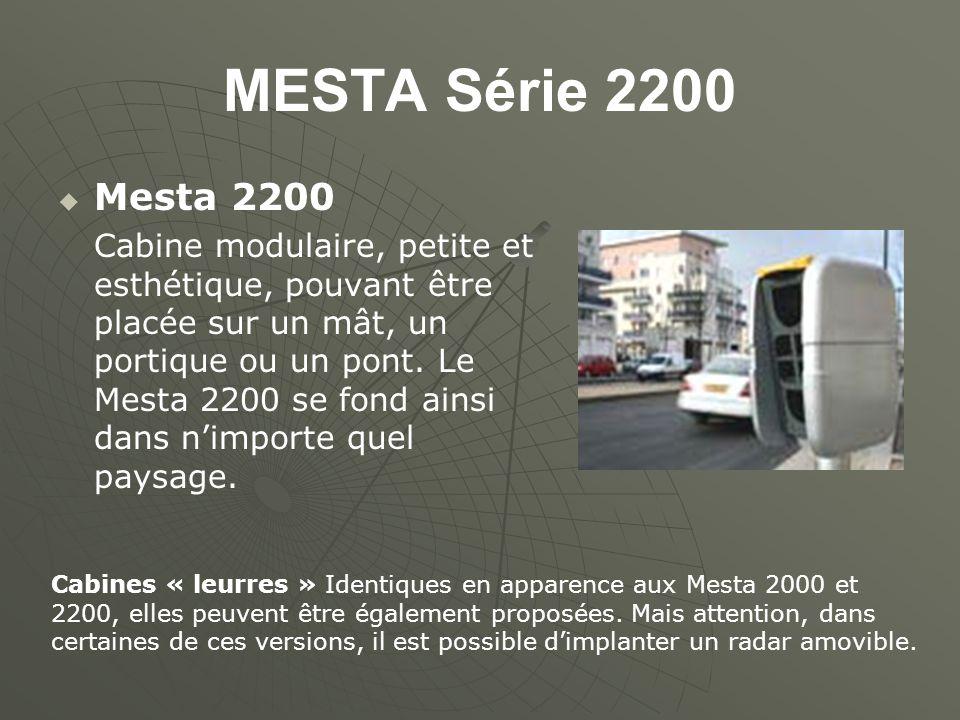 MESTA Série 2200 Mesta 2200 Cabine modulaire, petite et esthétique, pouvant être placée sur un mât, un portique ou un pont. Le Mesta 2200 se fond ains