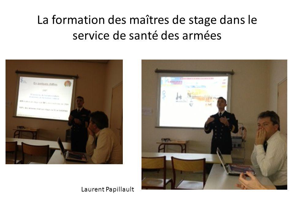 La formation des maîtres de stage dans le service de santé des armées Laurent Papillault