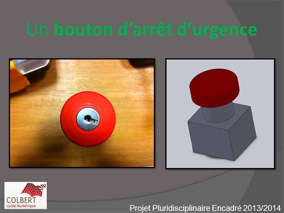 Un bouton darrêt durgence Projet Pluridisciplinaire Encadré 2013/2014