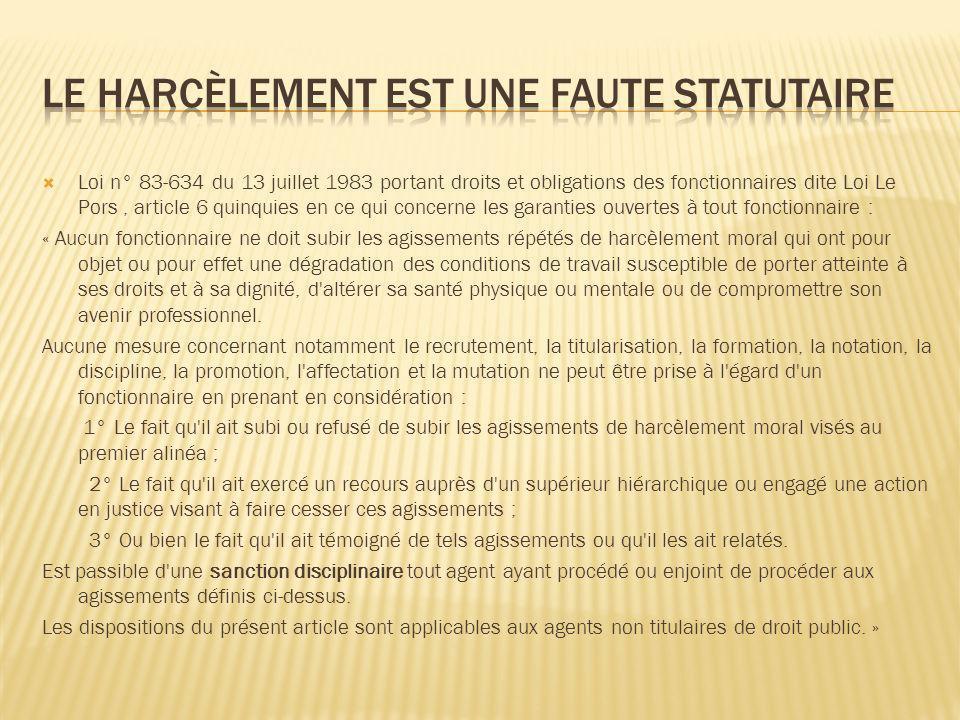 Loi n° 83-634 du 13 juillet 1983 portant droits et obligations des fonctionnaires dite Loi Le Pors, article 6 quinquies en ce qui concerne les garanti