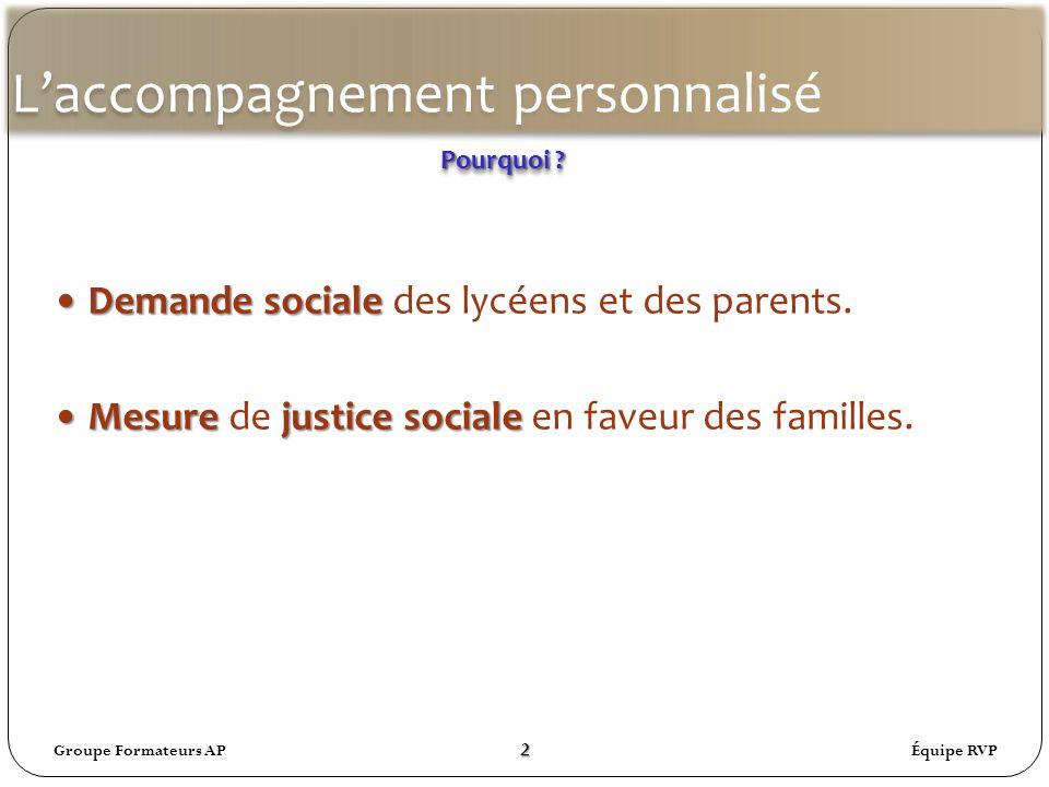 Laccompagnement personnalisé Demande sociale Demande sociale des lycéens et des parents.