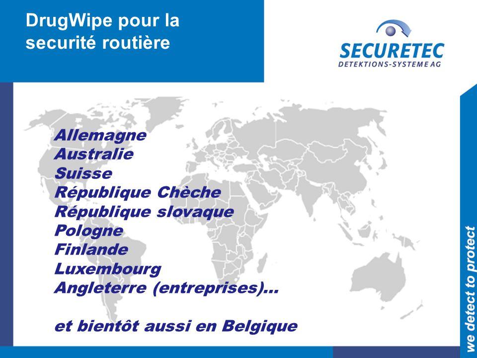 DrugWipe pour la securité routière Allemagne Australie Suisse République Chèche République slovaque Pologne Finlande Luxembourg Angleterre (entreprises)… et bientôt aussi en Belgique