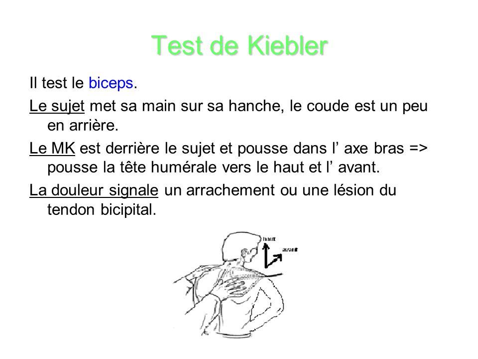 Test de Kiebler Il test le biceps.
