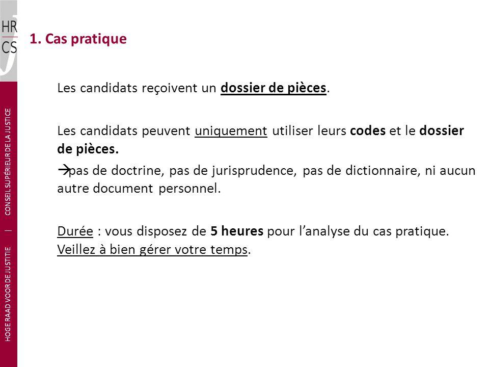 Les candidats reçoivent un dossier de pièces. Les candidats peuvent uniquement utiliser leurs codes et le dossier de pièces. pas de doctrine, pas de j