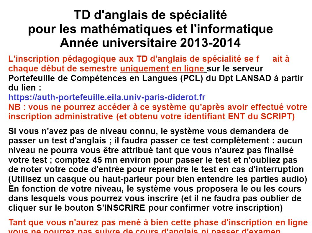 TD d'anglais de spécialité pour les mathématiques et l'informatique Année universitaire 2013-2014 L'inscription pédagogique aux TD d'anglais de spécia