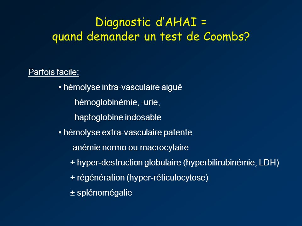 Diagnostic dAHAI = quand demander un test de Coombs.