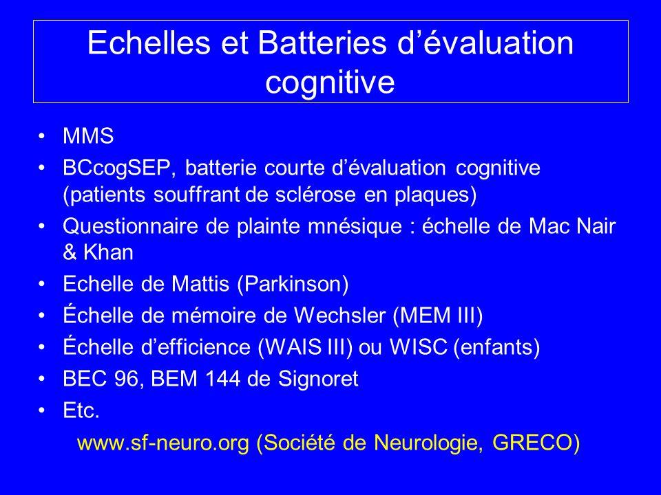 Echelles et Batteries dévaluation cognitive MMS BCcogSEP, batterie courte dévaluation cognitive (patients souffrant de sclérose en plaques) Questionna