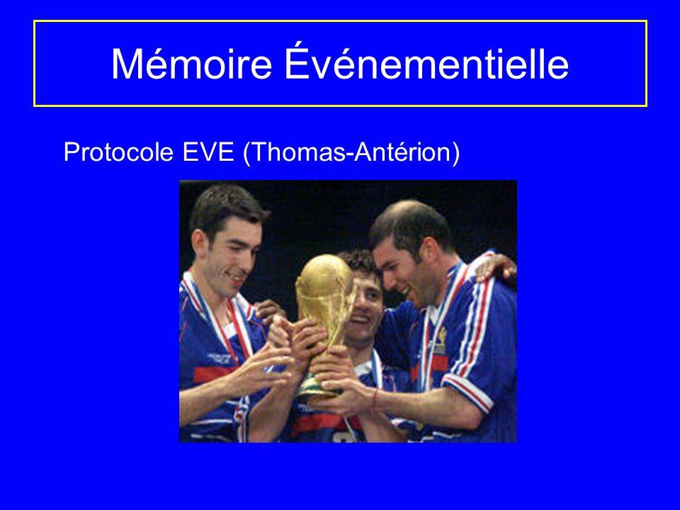 Mémoire Événementielle Protocole EVE (Thomas-Antérion)