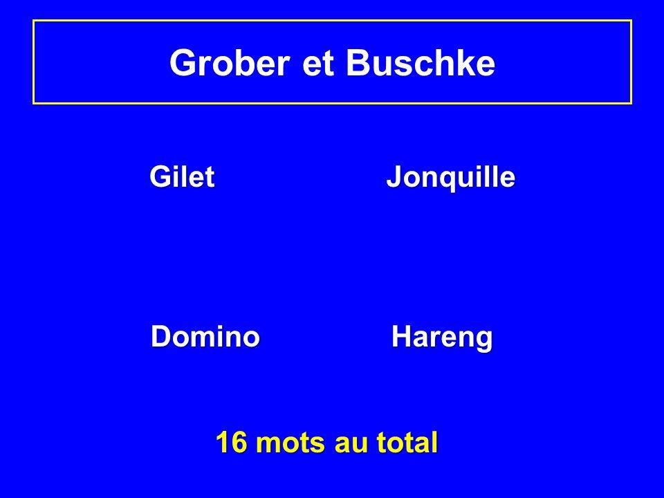 Grober et Buschke Gilet Jonquille Domino Hareng Domino Hareng 16 mots au total