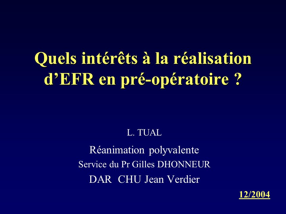 Quels intérêts à la réalisation dEFR en pré-opératoire .