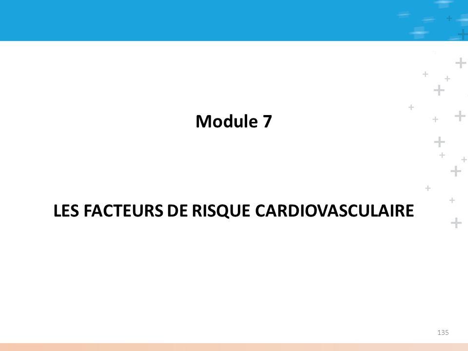 Module 7 LES FACTEURS DE RISQUE CARDIOVASCULAIRE 135