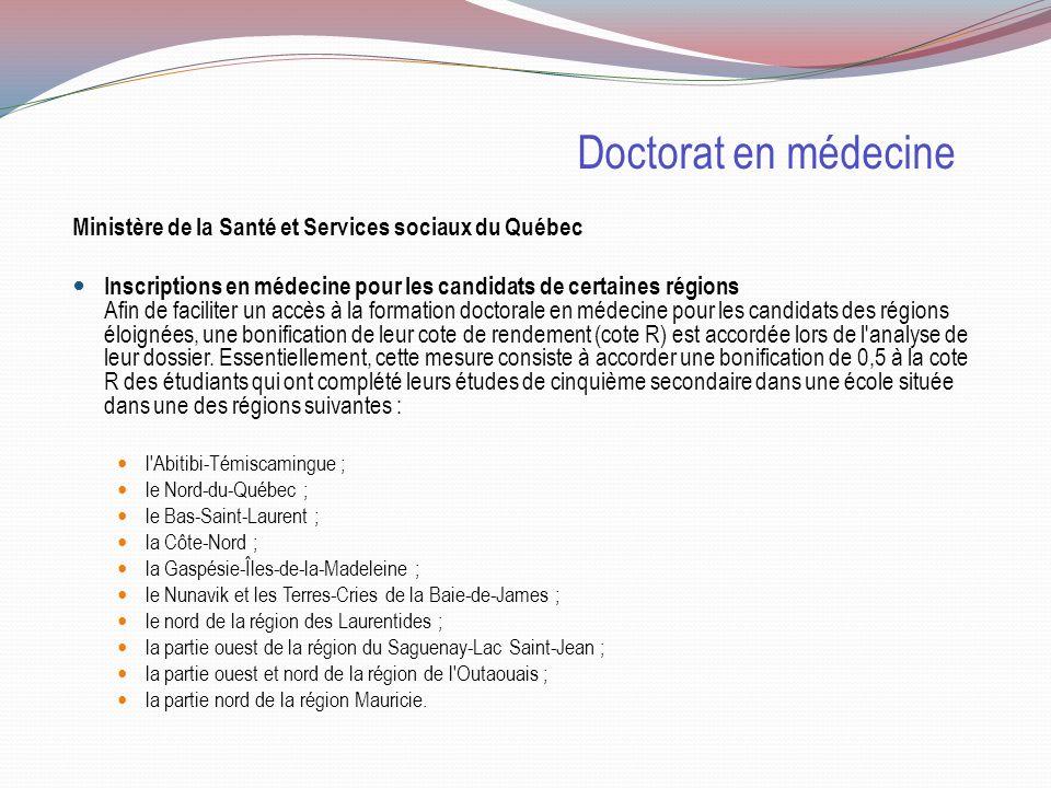 Doctorat en médecine Sélection Cote R Tests admission Entrevue MEM Lettre auto- biographique Références Université Sherbrooke 33.4 50% TAAMUS 15% X 35% Université Montréal 33.5 50% X 50% Université Laval 33.5 50% X 30% QAS 20% Université McGill 35.2 moy 31.7 XXX