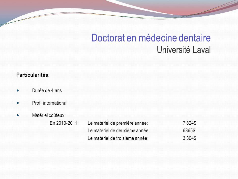 Doctorat en médecine dentaire Université Laval Sélection Cote R TAED 20% Entrevue Cote R 32.5 TAED Test daptitudes dentaires Mesure la perception visu