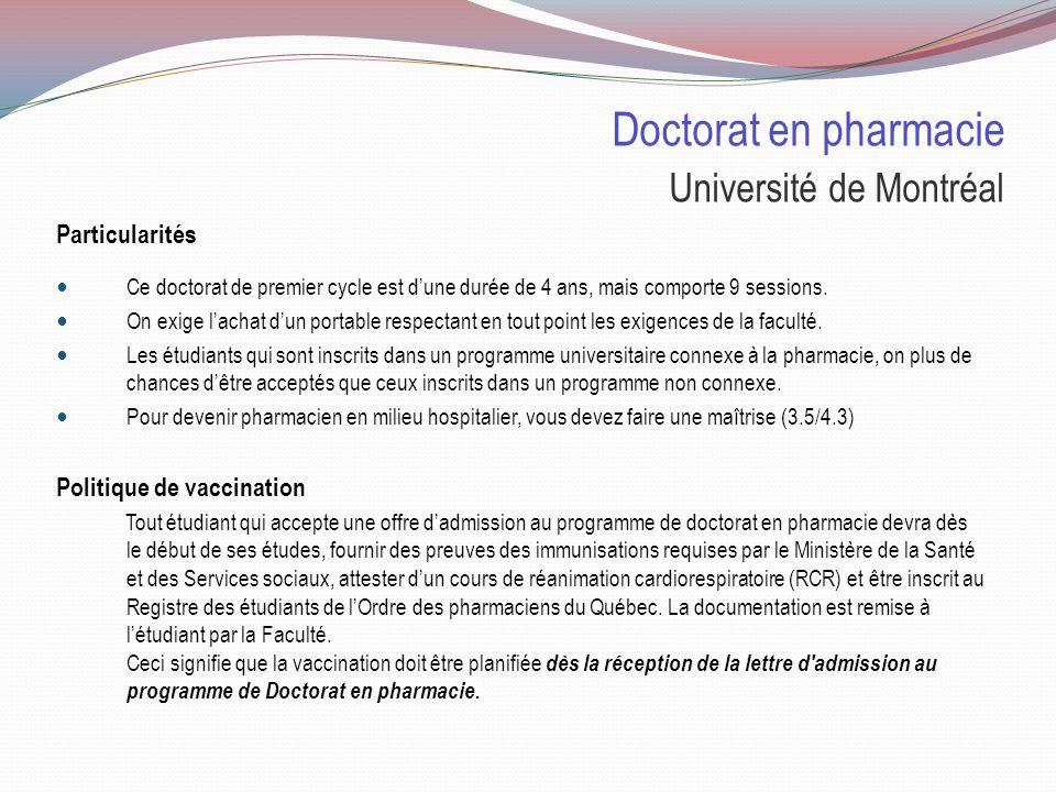 Doctorat en pharmacie Université de Montréal Sélection : 80% Cote R 20% Test psychométrique Test psychométrique Le test peut-être éliminatoire même sil compte pour 20% de lévaluation.