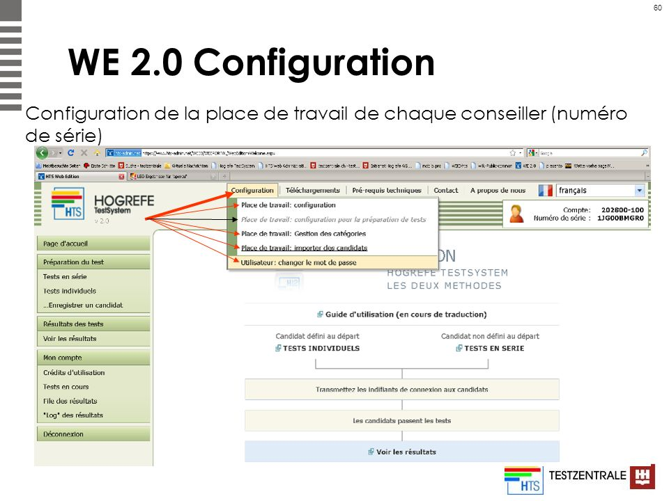 60 WE 2.0 Configuration Configuration de la place de travail de chaque conseiller (numéro de série)