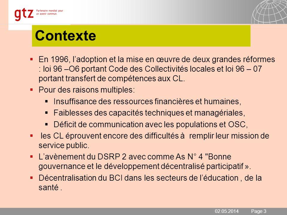 02.05.2014 Seite 3 Page 3 Contexte En 1996, ladoption et la mise en œuvre de deux grandes réformes : loi 96 –O6 portant Code des Collectivités locales