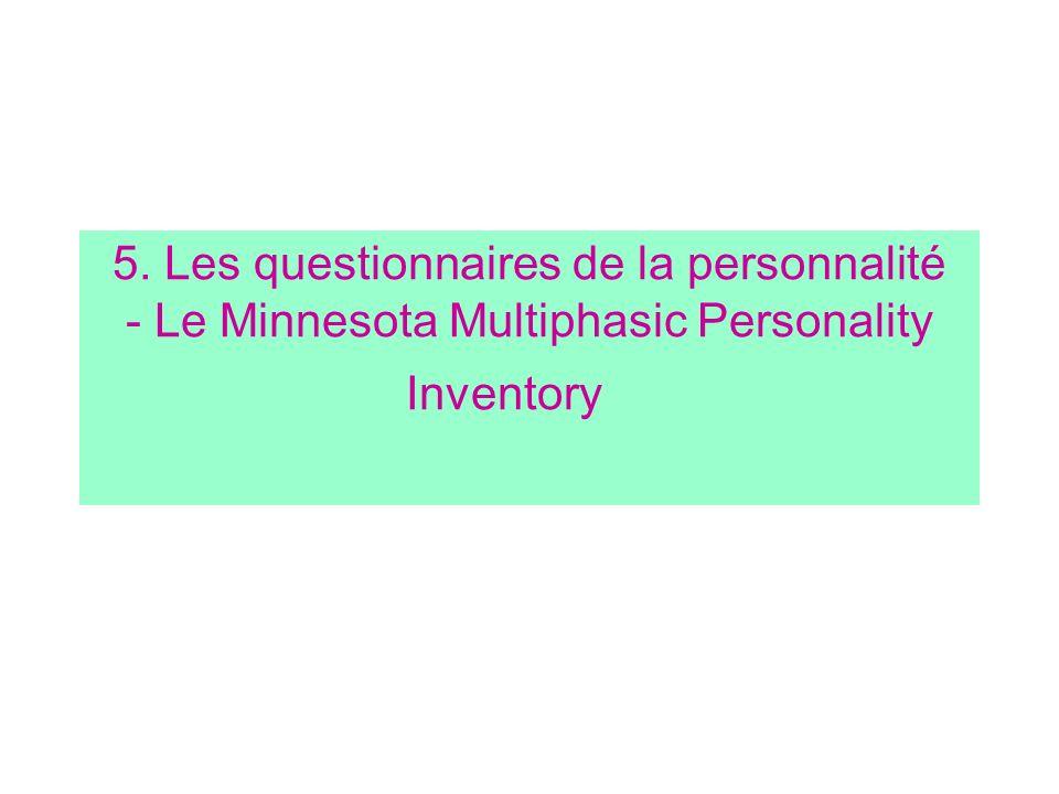 5. Les questionnaires de la personnalité - Le Minnesota Multiphasic Personality Inventory