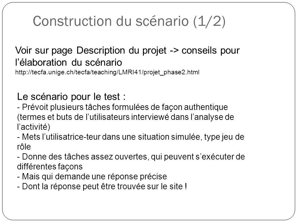 Construction du scénario (1/2) Voir sur page Description du projet -> conseils pour lélaboration du scénario http://tecfa.unige.ch/tecfa/teaching/LMRI