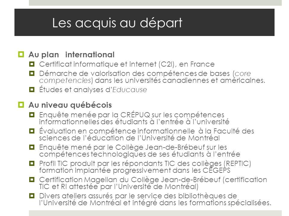 Les acquis au départ Au plan international Certificat informatique et internet (C2I), en France Démarche de valorisation des compétences de bases (cor