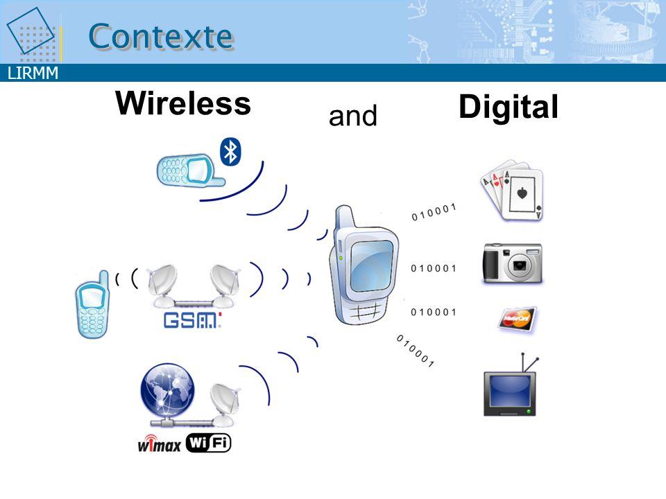 LIRMM and Wireless Digital ContexteContexte
