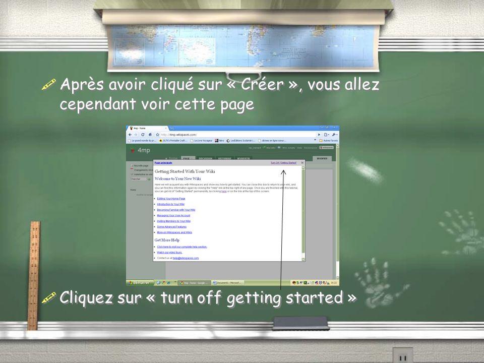 Changer le texte de la page daccueil: Vous êtes maintenant sur votre page daccueil (home) Pour changer le test de la page daccueil, cliquez sur « modifier » et effacer le texte « welcome to you new wiki.