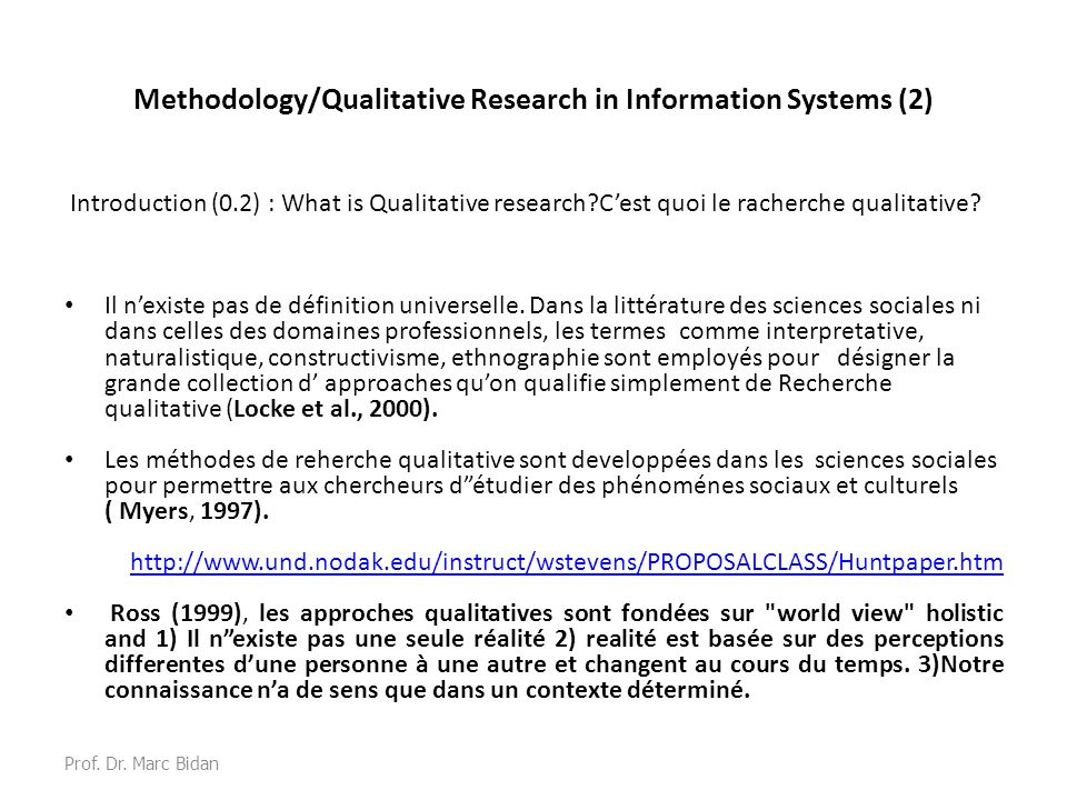 Methodology/Qualitative Research in Information Systems (2) Introduction (0.2) : What is Qualitative research?Cest quoi le racherche qualitative.