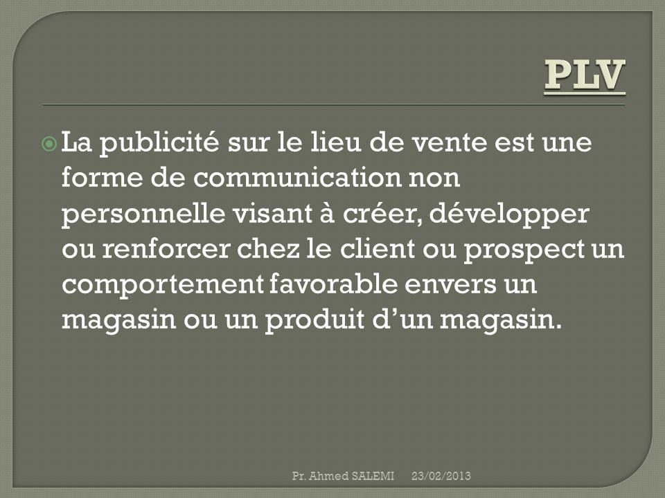 La publicité sur le lieu de vente est une forme de communication non personnelle visant à créer, développer ou renforcer chez le client ou prospect un