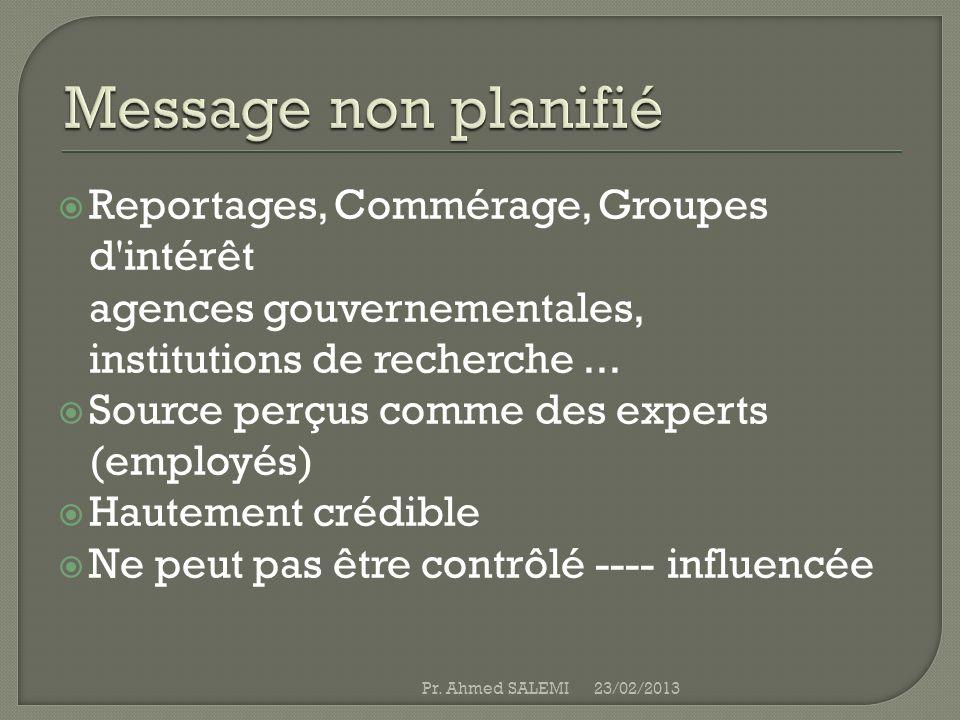 Le bouche à oreille programmes contrôle rumeur Ouvert aux médias Proactivité (Gouvernement et les groupes d intérêt) Marketing interne 23/02/2013Pr.