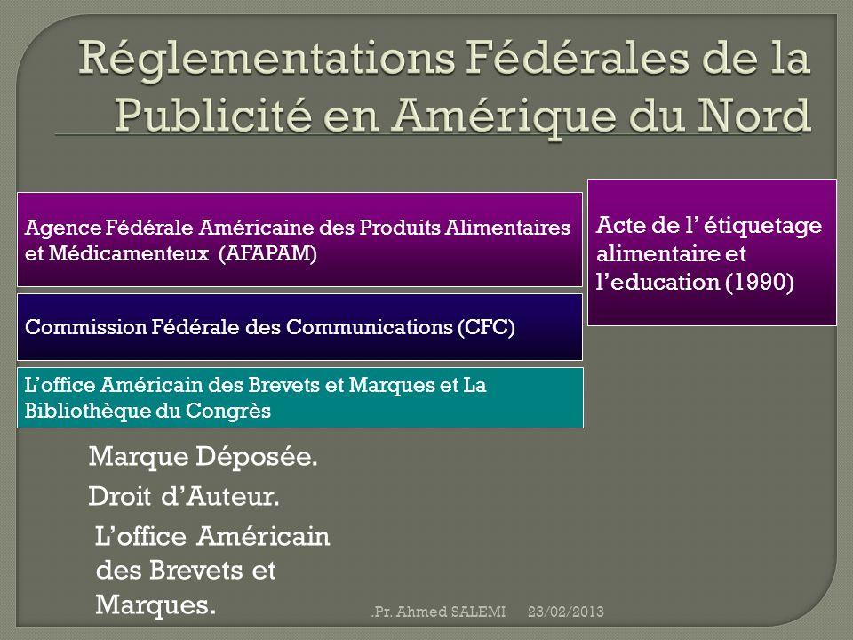 Agence Fédérale Américaine des Produits Alimentaires et Médicamenteux (AFAPAM) Acte de l étiquetage alimentaire et leducation (1990) Marque Déposée. D