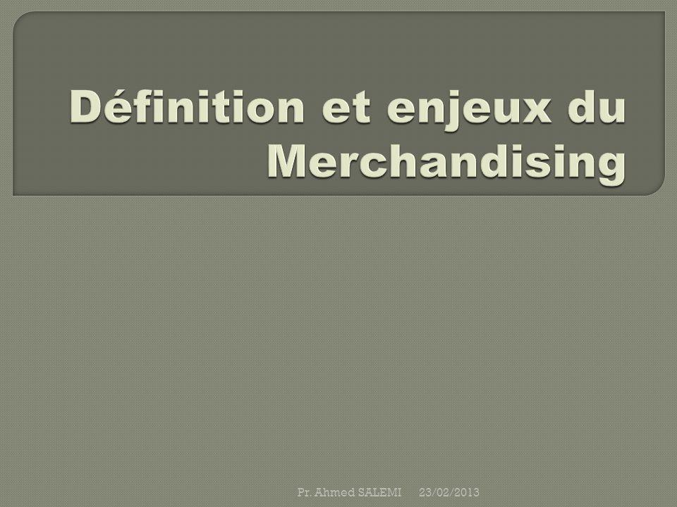 Merchandising: 1.