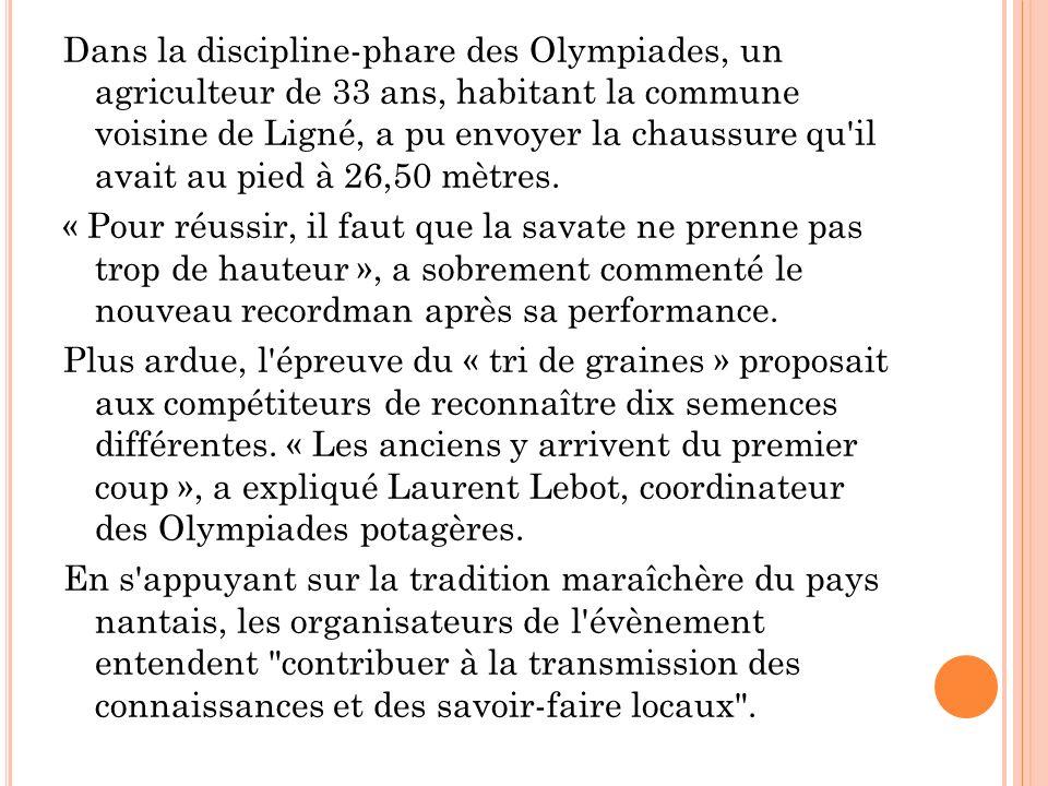 Dans la discipline-phare des Olympiades, un agriculteur de 33 ans, habitant la commune voisine de Ligné, a pu envoyer la chaussure qu'il avait au pied