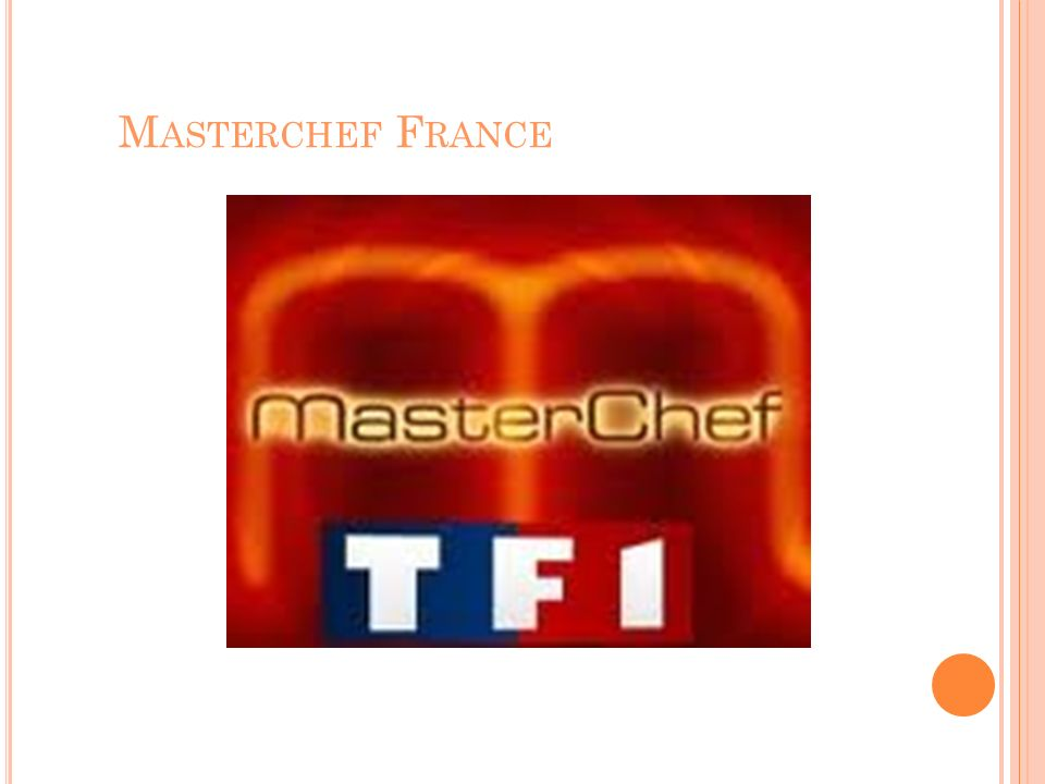 M ASTERCHEF F RANCE