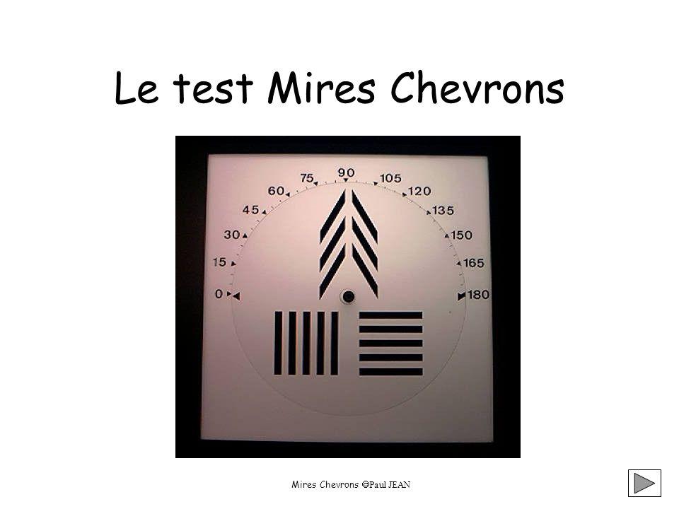 Le test Mires Chevrons Mires Chevrons Paul JEAN