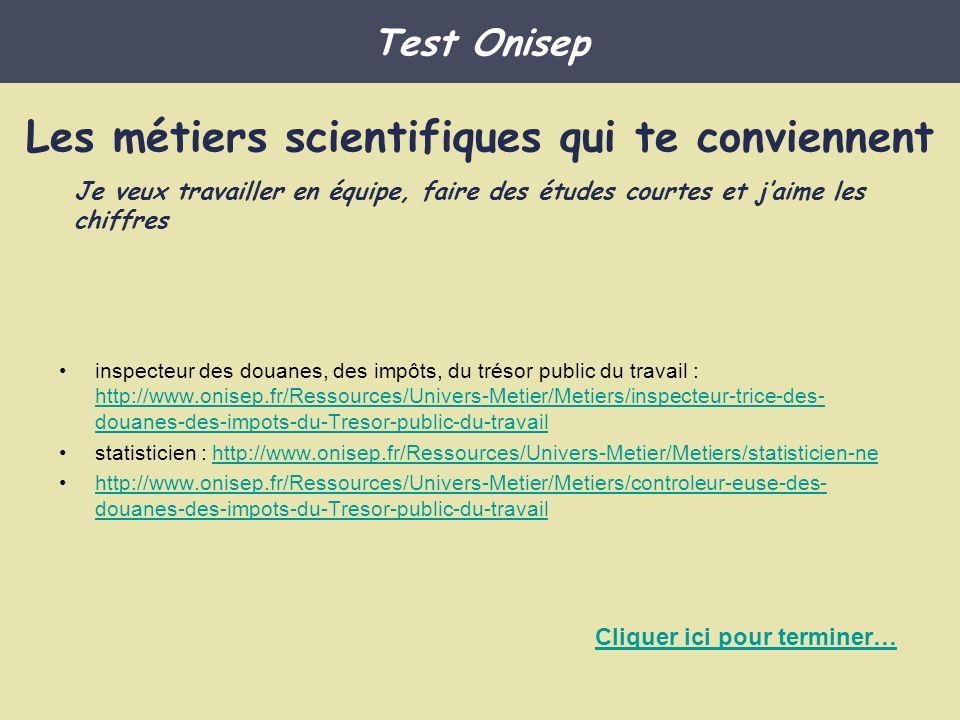 inspecteur des douanes, des impôts, du trésor public du travail : http://www.onisep.fr/Ressources/Univers-Metier/Metiers/inspecteur-trice-des- douanes