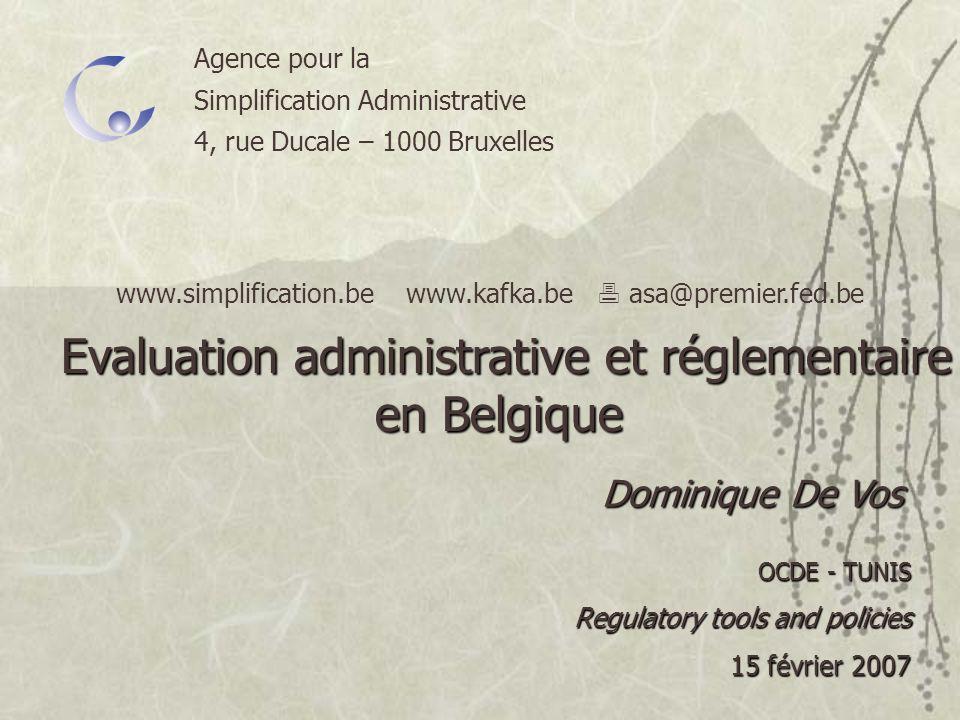 Agence pour la Simplification Administrative 4, rue Ducale – 1000 Bruxelles www.simplification.be www.kafka.be asa@premier.fed.be Dominique De Vos OCD