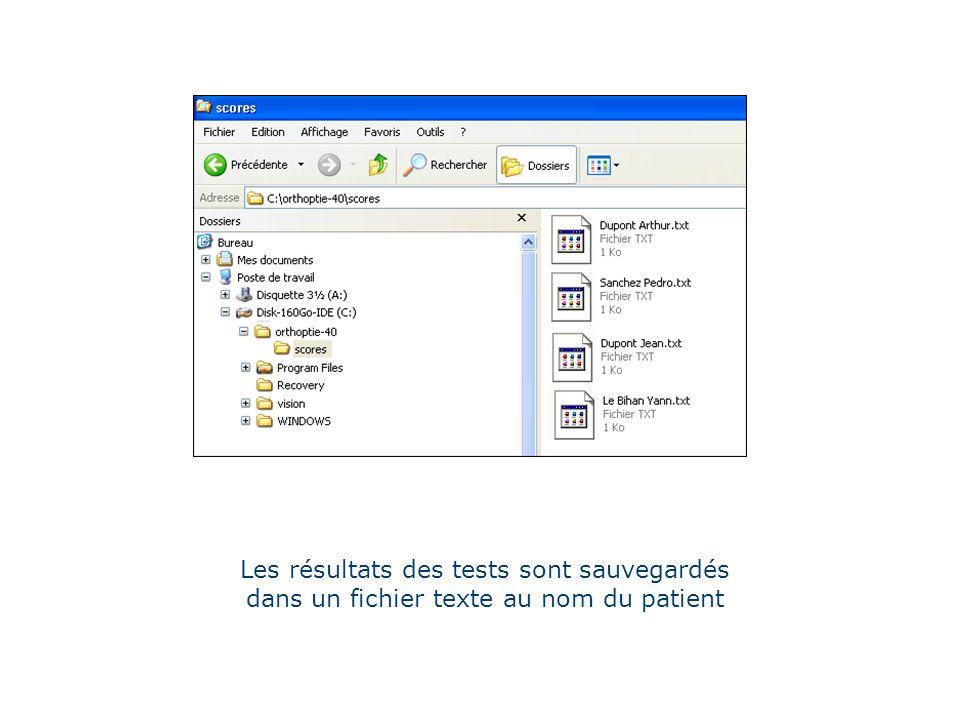 Les résultats des tests sont sauvegardés dans un fichier texte au nom du patient