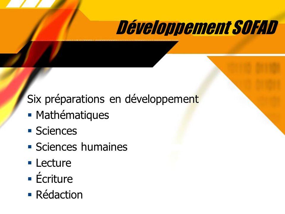 Développement SOFAD Six préparations en développement Mathématiques Sciences Sciences humaines Lecture Écriture Rédaction Six préparations en développ