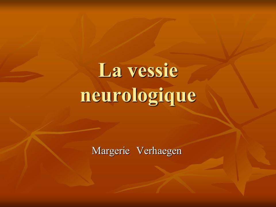 La vessie neurologique Margerie Verhaegen