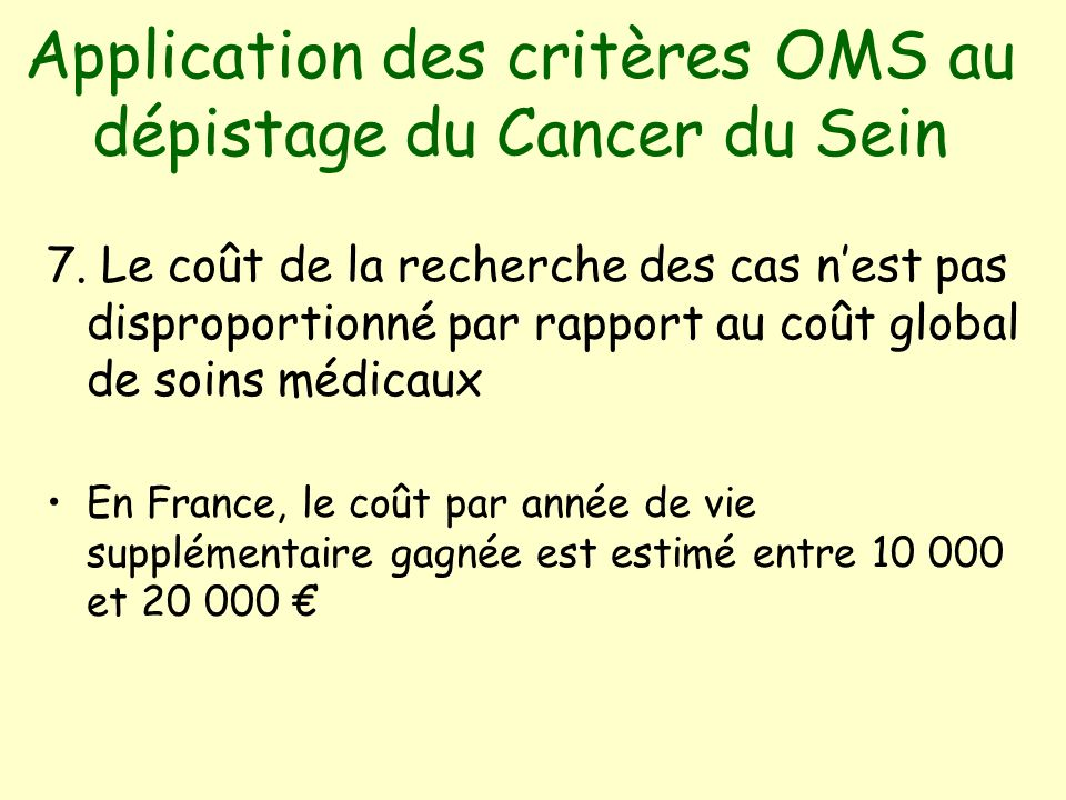 Application des critères OMS au dépistage du Cancer du Sein 7.