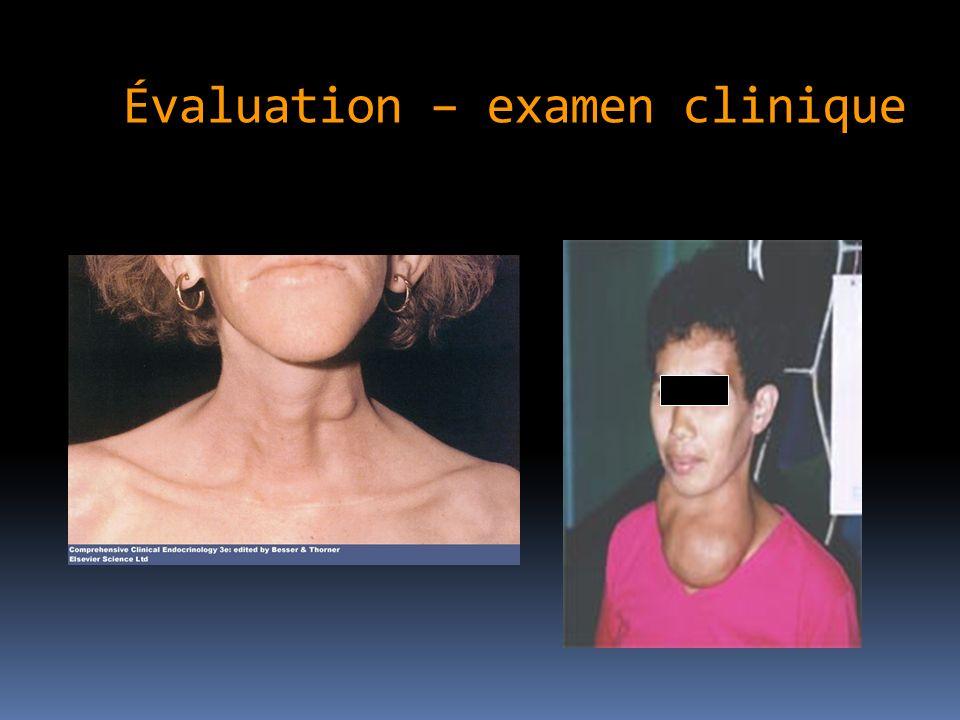 Évaluation – examen clinique