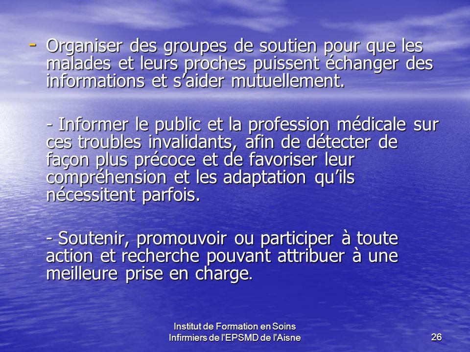 Institut de Formation en Soins Infirmiers de l'EPSMD de l'Aisne26 - Organiser des groupes de soutien pour que les malades et leurs proches puissent éc