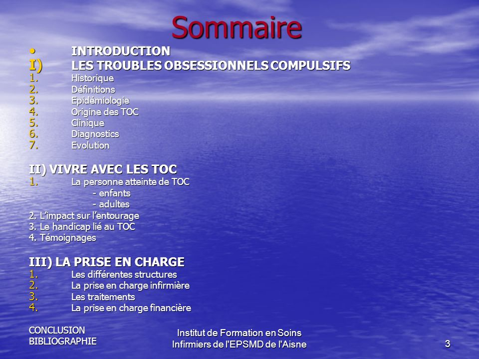 3 Sommaire INTRODUCTION INTRODUCTION I) LES TROUBLES OBSESSIONNELS COMPULSIFS 1.
