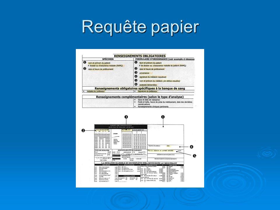 Étiquettes informatisées Les étiquettes remplacent lidentification manuelle sur le tube et la requête papier lorsque le système est informatisé Les étiquettes remplacent lidentification manuelle sur le tube et la requête papier lorsque le système est informatisé Exemple: Exemple: