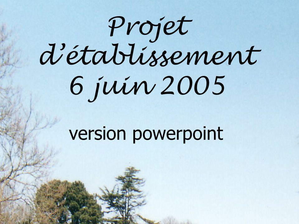 Projet détablissement 6 juin 2005 version powerpoint