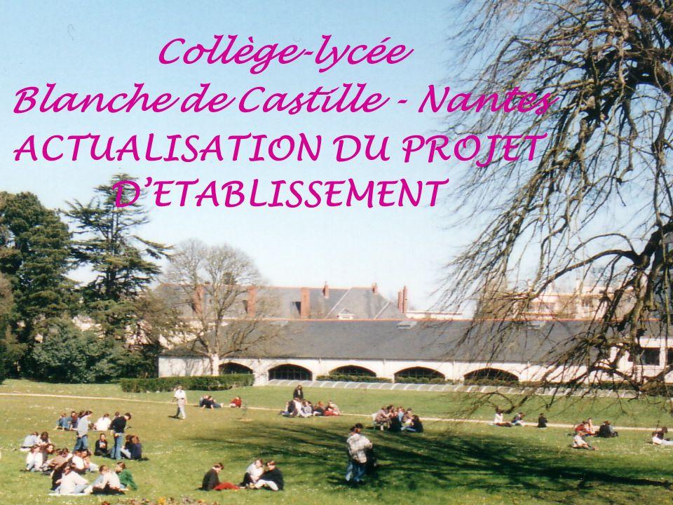 Collège-lycée Blanche de Castille - Nantes ACTUALISATION DU PROJET DETABLISSEMENT