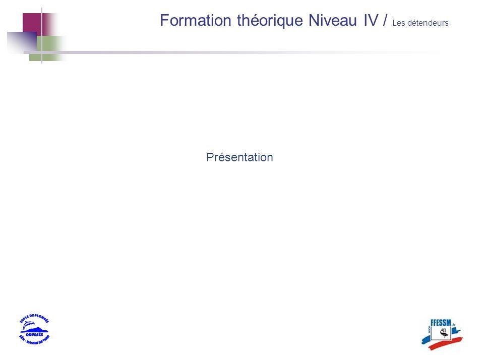 Présentation Formation théorique Niveau IV / Les détendeurs
